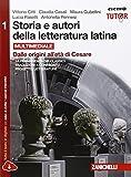 Storia e autori della letteratura latina. Ediz. rossa. Conespansione online. Per le Scuole superiori. Con e-book: 1