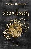 Xerubian Teil 1-3 Sammelband: Humorvoller Fantasy