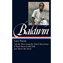 James Baldwin: Later Novels (The Library of America)