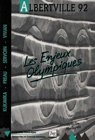 Albertville 1992 : Les enjeux olympiques