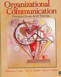 [Organizational Communication: Perspectives and Trends] (By: Michael J. Papa) [published: January, 2008]