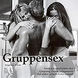 Gruppensex - Angelica Allure