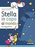 Stella in capo al mondo : me ne vado al Polo Nord