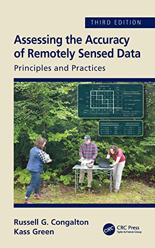 Assessing The Accuracy Of Remotely Sensed Data: Principles And Practices, Third Edition por Russell G. Congalton Gratis