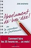 Absolument dé-bor-dée ! : ou le paradoxe du fonctionnaire (Essais - Documents)...