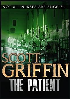 The Patient by [Griffin, Scott]