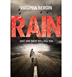 [(The Rain)] [ By (author) Virginia Bergin ] [July, 2014]