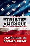 Triste Amérique (nouvelle édition)