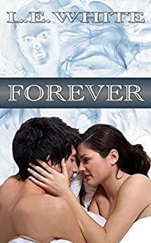 Forever (English Edition) di [White, L. E.]