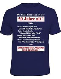 Original RAHMENLOS® T-Shirt zum 50. Geburtstag: Der Träger dieses Shirts ist über 50 Jahre alt -