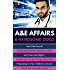 A&E Affairs: Her Little Secret / Temporary Doctor, Surprise Father / Just One Last Night... / Italian Doctor, No Strings Attached / Proposing to the Children's ... Boss (Mills & Boon e-Book Collections)