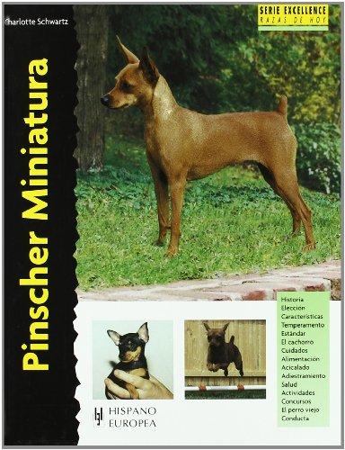 Pinscher Miniatura (Excellence)