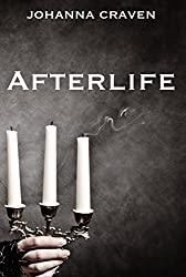 Afterlife (History and Horrors Short Story Collection Book 3)