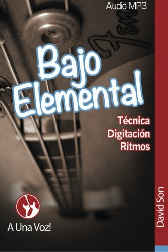 Bajo Elemental: Fundamentos del Bajo Eléctrico: Volume 1 por David Son