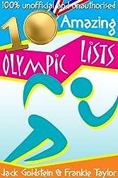 10 Amazing Olympic Lists (English Edition)