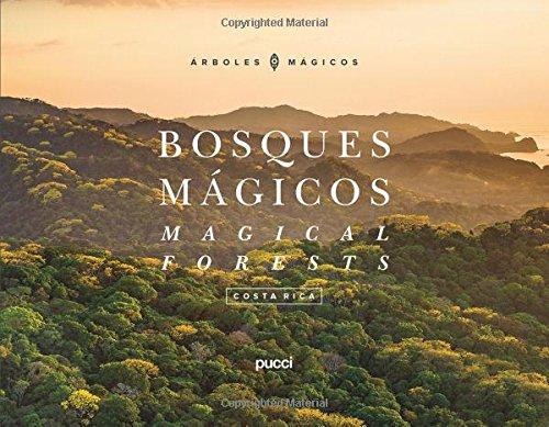 Costa Rica - Magical Forests (Bosques Magicos / Magical Forests) por Juan Jos Pucci