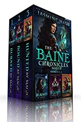 The Baine Chronicles Series, Books 1-3: Burned by Magic, Bound by Magic, Hunted by Magic (The World of Recca Boxed Sets)