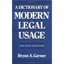 Dictionary of Modern Legal Usage (Oxford Dictionary of Modern Legal Usage)