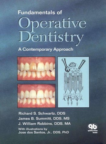 Fundamentals of Operative Dentistry: A Contemporary Approach by Richard S. Schwartz (1996-09-30)