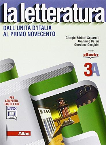 La letteratura. Vol. 3A-3B. Con e-book. Con espansione online. Per le Scuole superiori