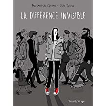 La différence invisible (Mirages) (French Edition)