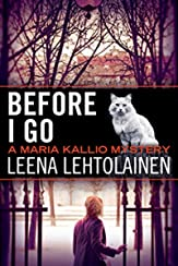 Before I Go (The Maria Kallio Series Book 7)