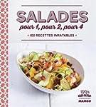 Salades pour 1, pour 2, pour 4 : 100...