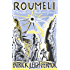 Roumeli: Travels in Northern Greece