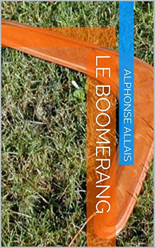 Le Boomerang (French Edition)