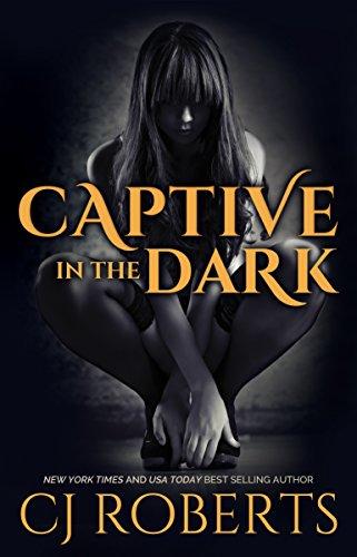 Captive in the Dark (The Dark Duet Book 1) (English Edition) por CJ Roberts