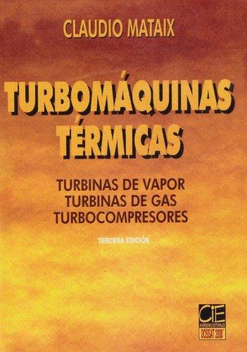 Descargar Libro Turbomaquinas Termicas de Claudio Mataix