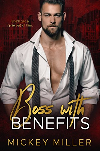 Boss with Benefits (Blackwell Book 3) (English Edition)