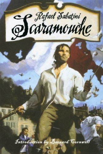 Scaramouche by Rafael Sabatini (2002-07-17)