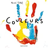 Couleurs   Tullet, Hervé (1958-....). Auteur