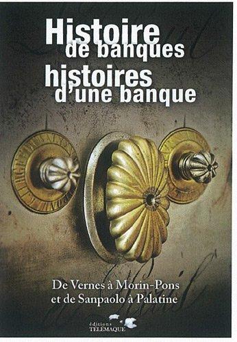 Histoire de Banques, histoires d'une banque