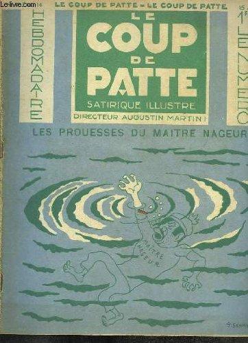 Le Coup de Patte satirique illustré. N°14 : Les Prouesses du Maitre Nageur.