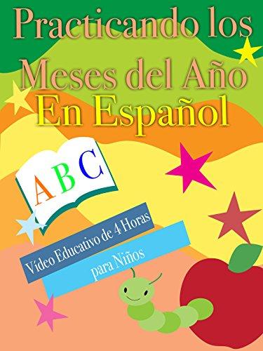 Practicando los Meses del Año En Español Video Educativo de 4 Horas para Niños [OV]