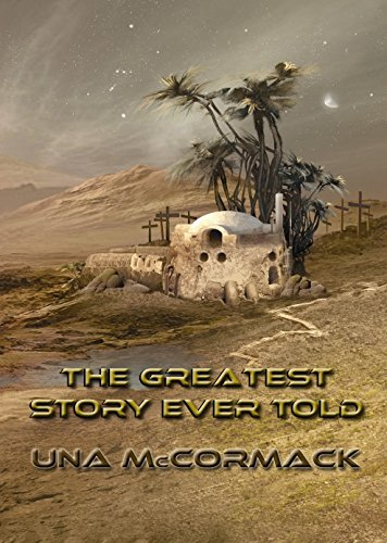 The Greatest Story Ever Told (NewCon Press Novellas Set 3 Book 4)