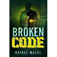 Broken Code: An Action Romantic Thriller (English Edition)