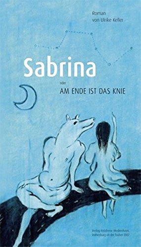 Sabrina: Am Ende ist das Knie