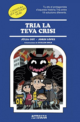 Tria La Teva Crisi (Astrakan) por Júlia Cot