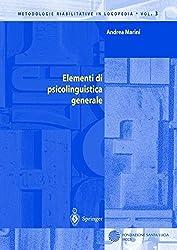 Elementi di psicolinguistica generale (Metodologie Riabilitative in Logopedia)