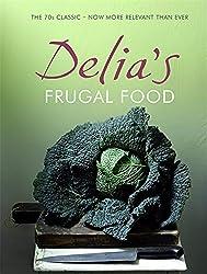 Delia's Frugal Food by Delia Smith (2008-12-23)