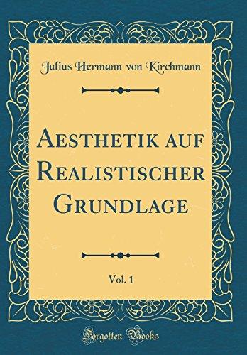 Long Haul eBook Aesthetik auf Realistischer Grundlage, Vol. 1 (Classic Reprint)
