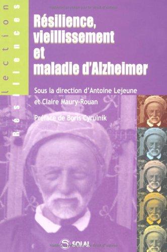 Resilience, vieillissement et maladie d Alzheimer