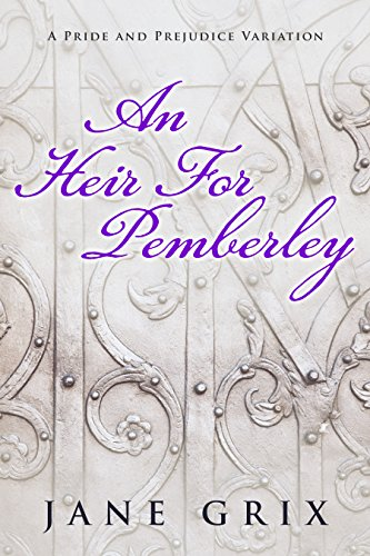 an-heir-for-pemberley-a-pride-and-prejudice-variation-short-story-english-edition