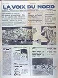 VOIX DU NORD (LA) [No 11533] du 02/08/1981 - MESURES E NFAVEUR DES HOPITAUX - DECENTRALISATION A L'ASSEMBLEE NATIONALE - ULSTER - LA MORT DE KEVIN LYNCH - GAMBIE - LES TROUPES SENEGALAISES ONT PRIS LE CONTROLE DE BANJUL - LES SPORTS - FOOT - NATATION A DUNKERQUE