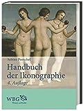 Handbuch der Ikonographie: Sakrale und profane Themen der bildenden Kunst - Sabine Poeschel