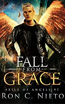 Fall from Grace (Exile of Angels Book 1) (English Edition) de [C. Nieto, Ron]