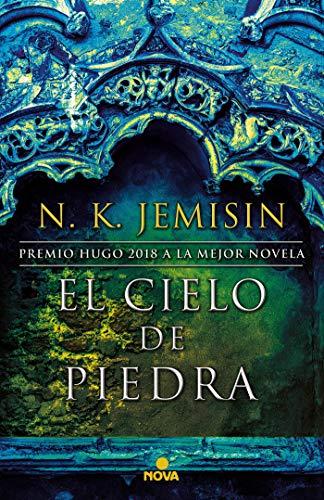 El cielo de piedra (La Tierra Fragmentada 3) (Nova) por N.K. Jemisin